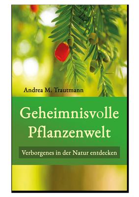 Buch Geheimnisvolle Pflanzenwelt Botanik Guide